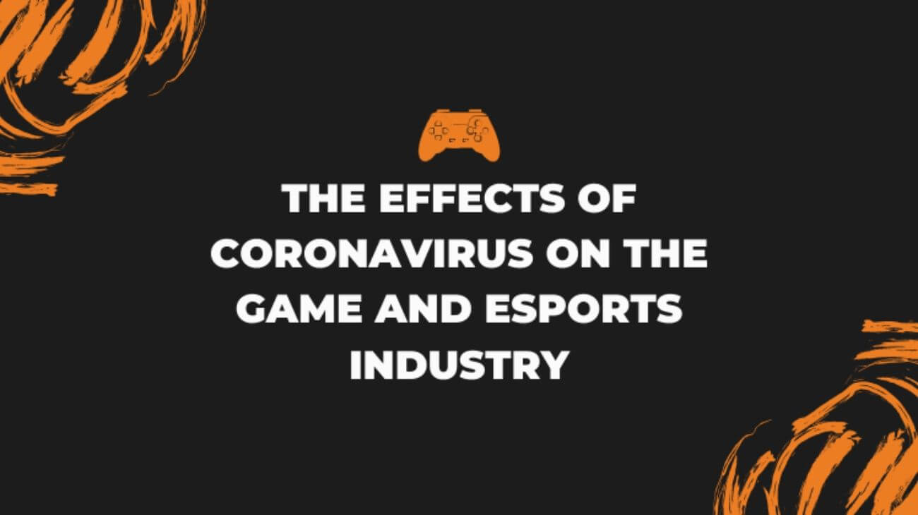 RUSH-the-effects-of-coronavirus-on-the-game-and-esports-industry